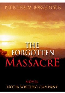 The Forgotten Massacre